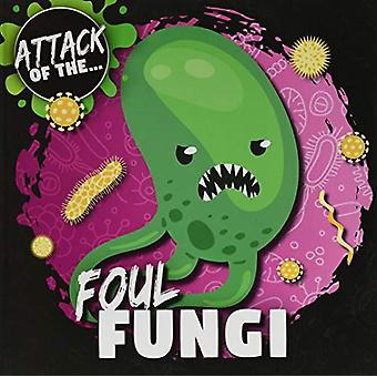 Foul Fungi by William Anthony - 9781786378316 Book
