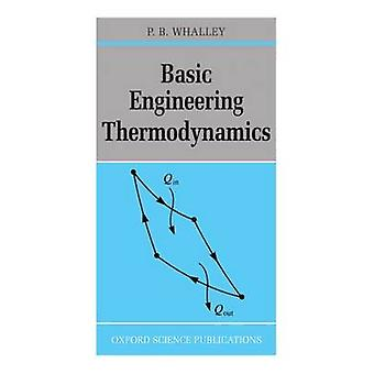 Basic Engineering Thermodynamics by P. B. Whalley - 9780198562559 Book