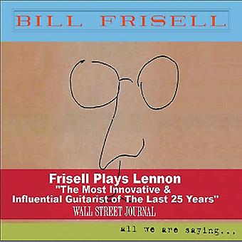 Bill Frisell - All We Are Saying [CD] USA import