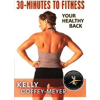 30-Minutes to Fitness: Your Healthy Back with Kell [DVD] USA import