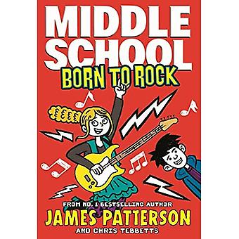 Middle School: Born to Rock: (Middle School 11) (Middle School)