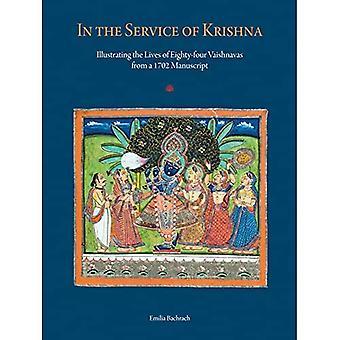 Krishnan palvelussa: Kuvitettuja kertomuksia 84 Vaishnavasta Amit Ambalal -kokoelman käsikirjoituksesta 1702