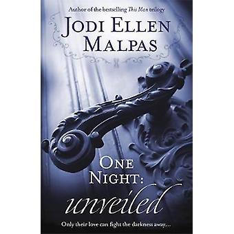 One Night Unveiled One Night series