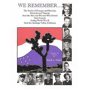 We Remember... the Stories of Courage and Heroism - Triumph Awe Remem