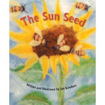 The Sun Seed by Jan Schubert - 9780880105859 Book