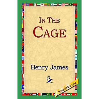 In the Cage by Henry James - Jr. - 9781421809458 Book