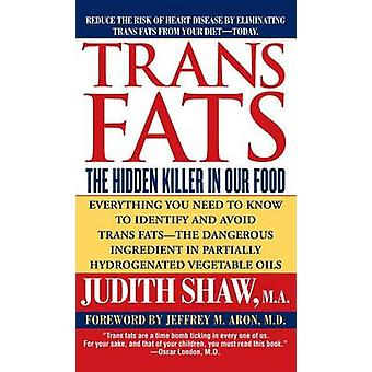 Trans Fats by Judith Shaw - 9781501107313 Book