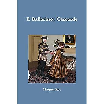 Il Ballarino: Cascarde