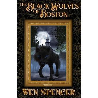Black Wolves Of Boston Hardcover