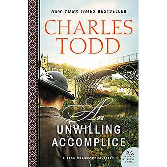 Unwilling Accomplice An by Todd & Charles