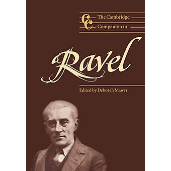 Cambridge Companion naar Ravel door Deborah Mawer