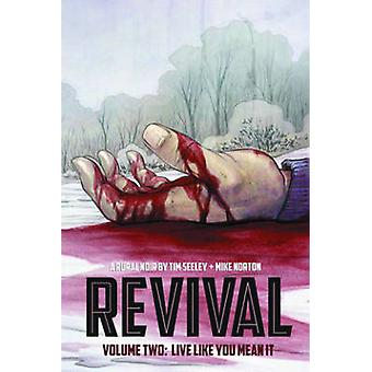 Revival Volumen 2 Live Like You Mean It 02 Revival Image Comics