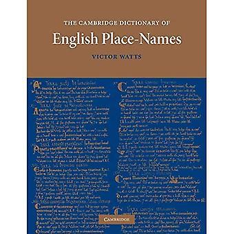Cambridge Dictionary of English Place-Names: Basert på samlingene til english place-name society