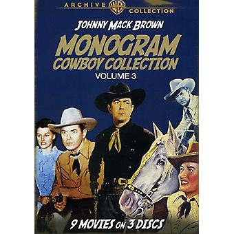 Vol. 3-Monogramm Cowboy Collection: Johnny Mack Bro [DVD] USA Import