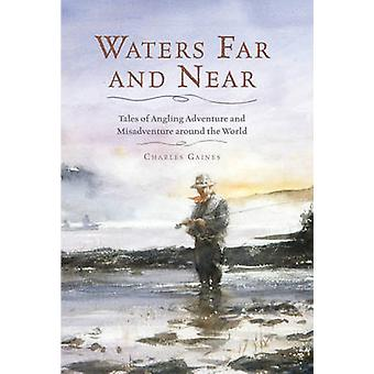 Waters Far and Near by Charles Gaines