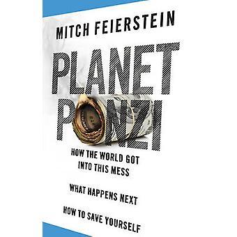 Planet Ponzi by Mitch Feierstein - 9780552778275 Book
