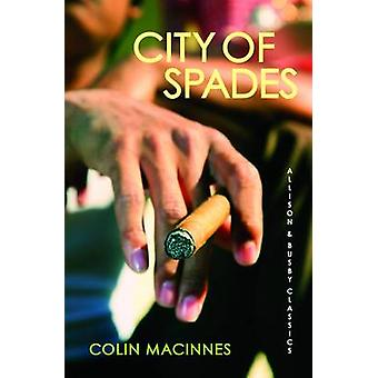 City of Spades - Allison & Busby Classics by Colin MacInnes - 97807490