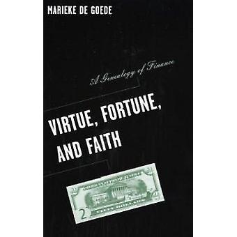 Virtude - fortuna - e fé - uma genealogia das Finanças por Marieke De Go