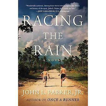 A chuva - um romance de John L. Parker - 9781476769882-livro de corridas