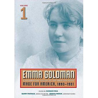 Emma Goldman: Dokumentalny historia amerykańskiego lat: wykonane dla Ameryki, 1890-1901 v. 1