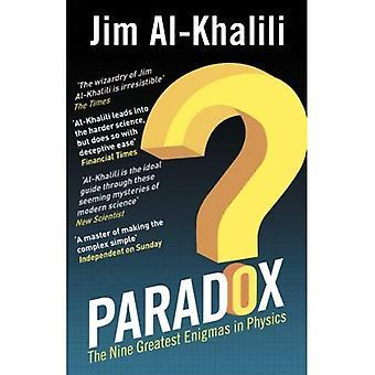 Paradox: De nio största gåtor i fysik