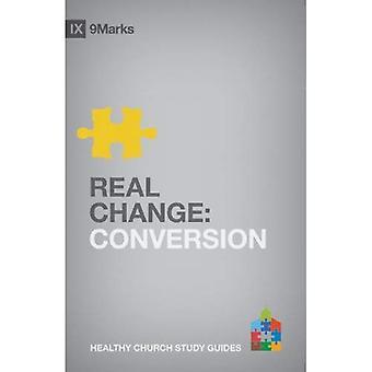 Wirkliche Veränderung PB (9marks gesunde Kirche Studienführer)