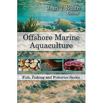 Offshore-Marine Aquakultur