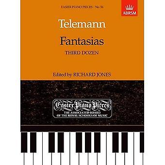 Fantasias (terza dozzina): più facile pianoforte pezzi 56 (pezzi più facili per pianoforte (ABRSM))