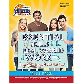 Essential Skills for the Real World: Things Every Georgia Student Must Know! (Ga Careers Curriculum)