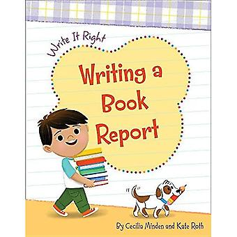 Writing a Book Report (Write It Right)