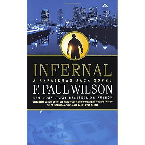 Infernal: A Repairman Jack Novel (Repairman Jack)