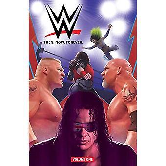 WWE: następnie. Teraz. Na zawsze. Vol. 1 (WWE)