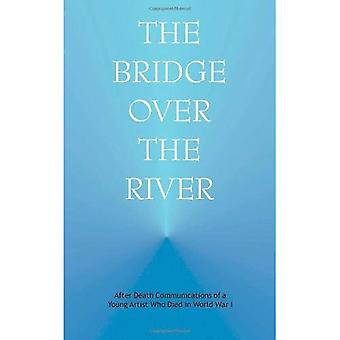 Bridge over the River: After Death Communications of a Young Artist Who Died in World War One