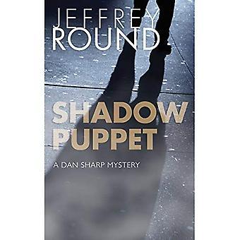 Shadow Puppet: A Dan Sharp� Mystery (A Dan Sharp Mystery)