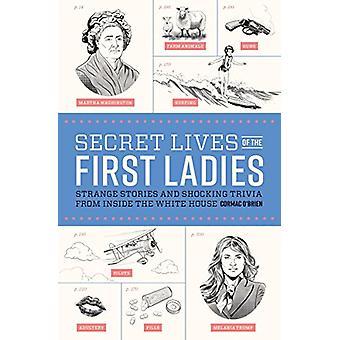 Hemliga liv av den första damer av Cormac O'Brien - 9781683690047 Bo