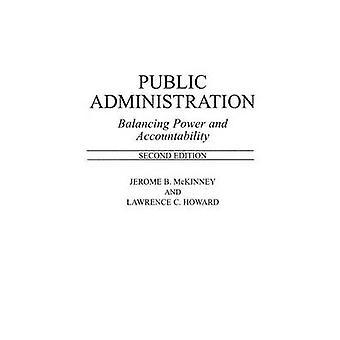 Öffentliche Verwaltung, die Balance zwischen macht und Verantwortlichkeit von Howard & Lawrence