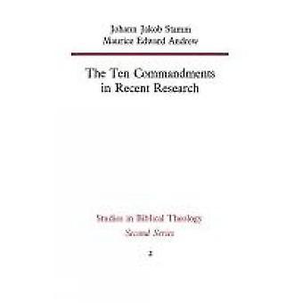 The Ten Commandments in Recent Research by Stamm & Johann Jakob