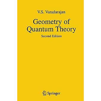Geometry of Quantum Theory by Varadarajan & Veeravalli Seshadri