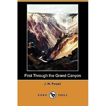 Eerst door de Grand Canyon Dodo pers door Powell & J. W.
