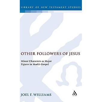 Other Followers of Jesus by Williams & Joel F.