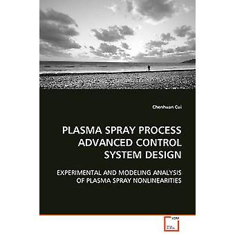 Al plasma Spray processo avanzato di progettazione del sistema di controllo di Cui & Chenhuan