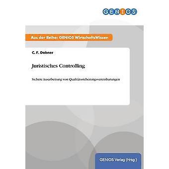 Juristisches Controlling durch Dobner & C. F.