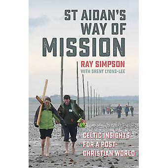 St Aidan's Way of Mission - Celtic Insights for a Post-Christian World