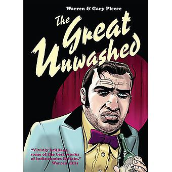 The Great Unwashed by Gary Pleece - Warren Pleece - 9780957069404 Book