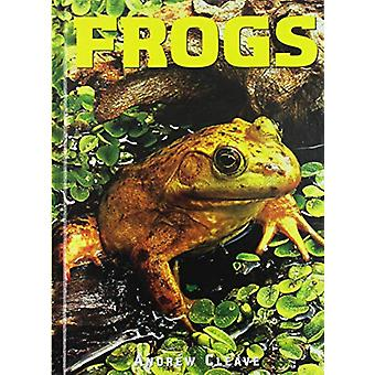 Frogs by Andrew Cleave - 9781422239575 Book