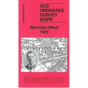 Wakefield (West) 1905 - Yorkshire Sheet 248.06 by Alan Godfrey - 97818