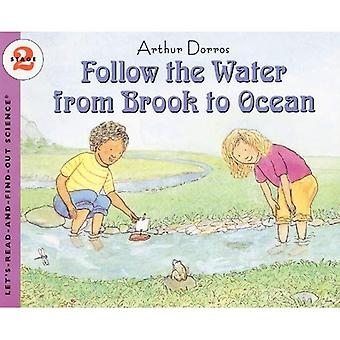 Follow the Water from Brook to Ocean (Let's-Read-And-Find-Out Science: Stage 2 (Pb))