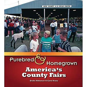 Race pure et Homegrown: foires du comté de l'Amérique