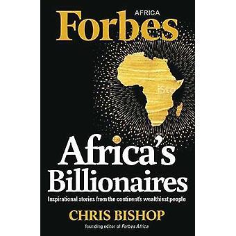Africa's Billionaires by Bishop Chris - 9781776091218 Book