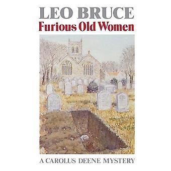 Furious Old Women (Carolus Deene Mysteries (Paperback))